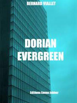 Dorian Evergreen, Bernard Viallet