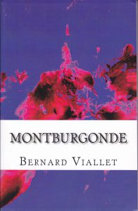 Montburgonde, Bernard Viallet