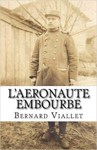 L'aéronaute Embourbé, Bernard Viallet